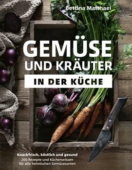 Gemüse und Kräuter in der Küche - Epub-Version